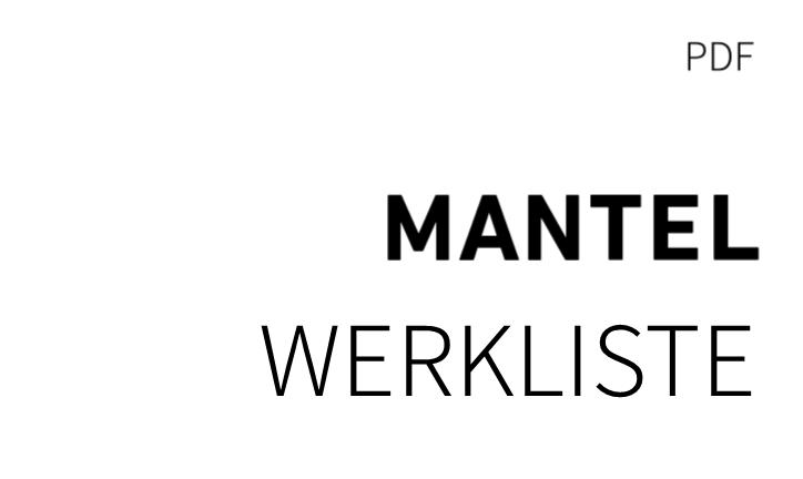 Werkliste MANTEL